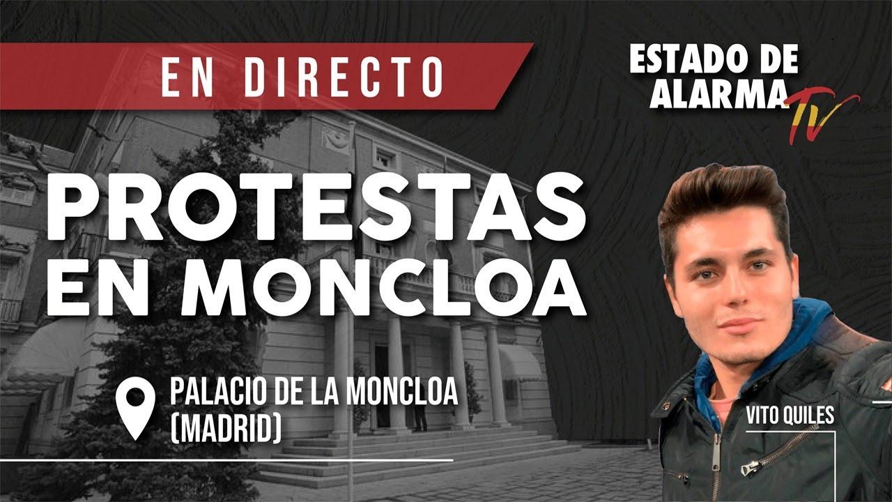 EN DIRECTO | PROTESTAS frente al PALACIO de la MONCLOA en MADRID con Vito Quiles