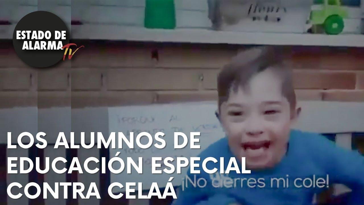 Los ALUMNOS de EDUCACIÓN ESPECIAL tienen un MENSAJE para CELAÁ