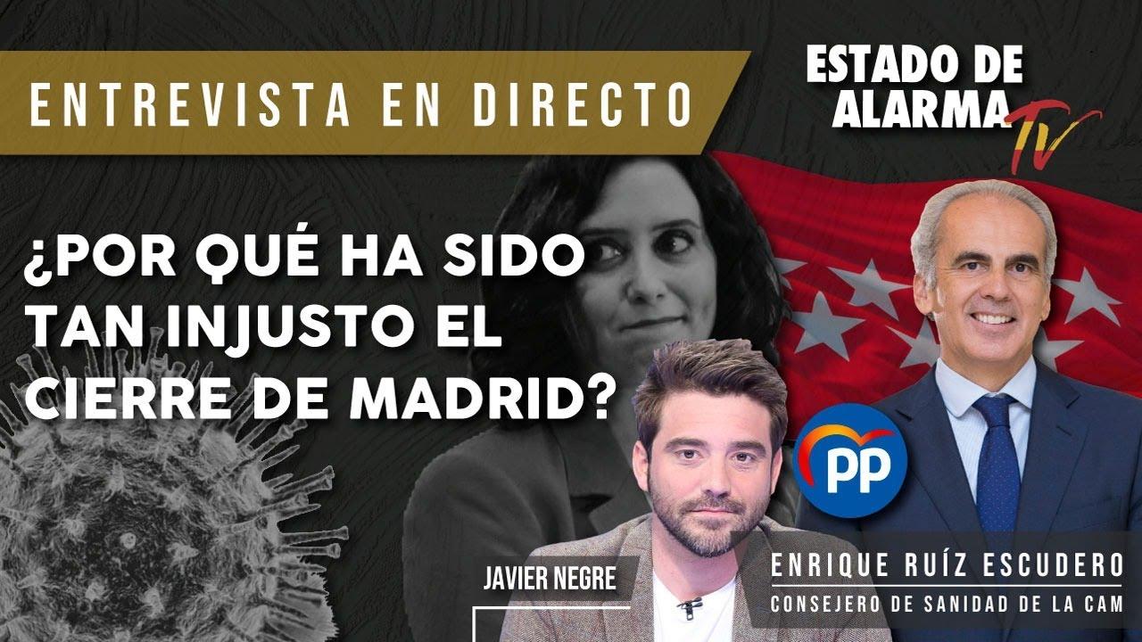 ENTREVISTA EN DIRECTO a ENRIQUE RUÍZ ESCUDERO: ¿Por qué ha sido TAN INJUSTO el CIERRE de MADRID?