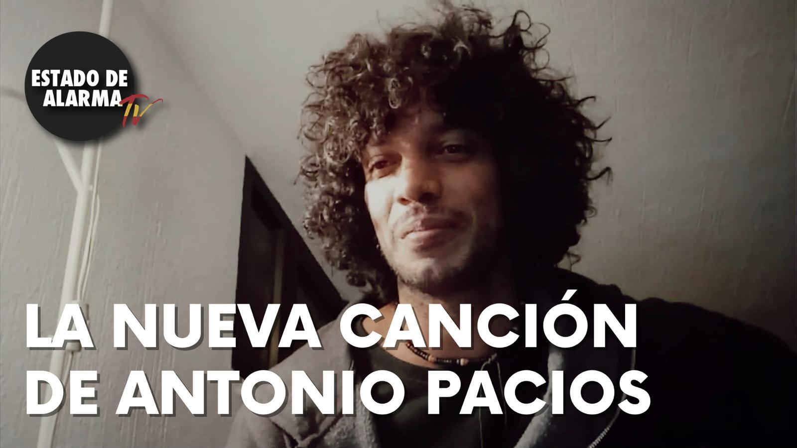 La nueva canción de ANTONIO PACIOS, el músico contra el GOBIERNO