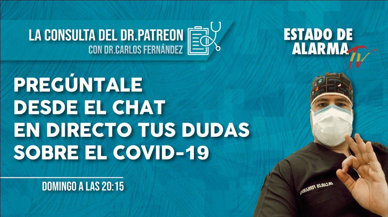 Pregúntale EN DIRECTO al DR.PATREON tus DUDAS sobre el COVID-19