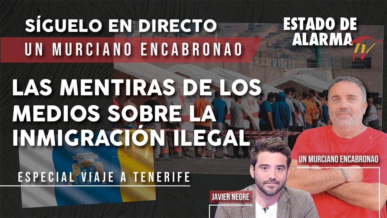 Las MENTIRAS de los MEDIOS sobre la INMIGRACIÓN ILEGAL, Un Murciano Encabronao en DIRECTO