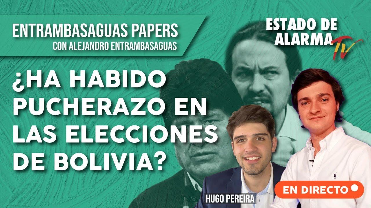 ¿Ha habido PUCHERAZO en las ELECCIONES de BOLIVIA? Entrambasaguas Papers en directo