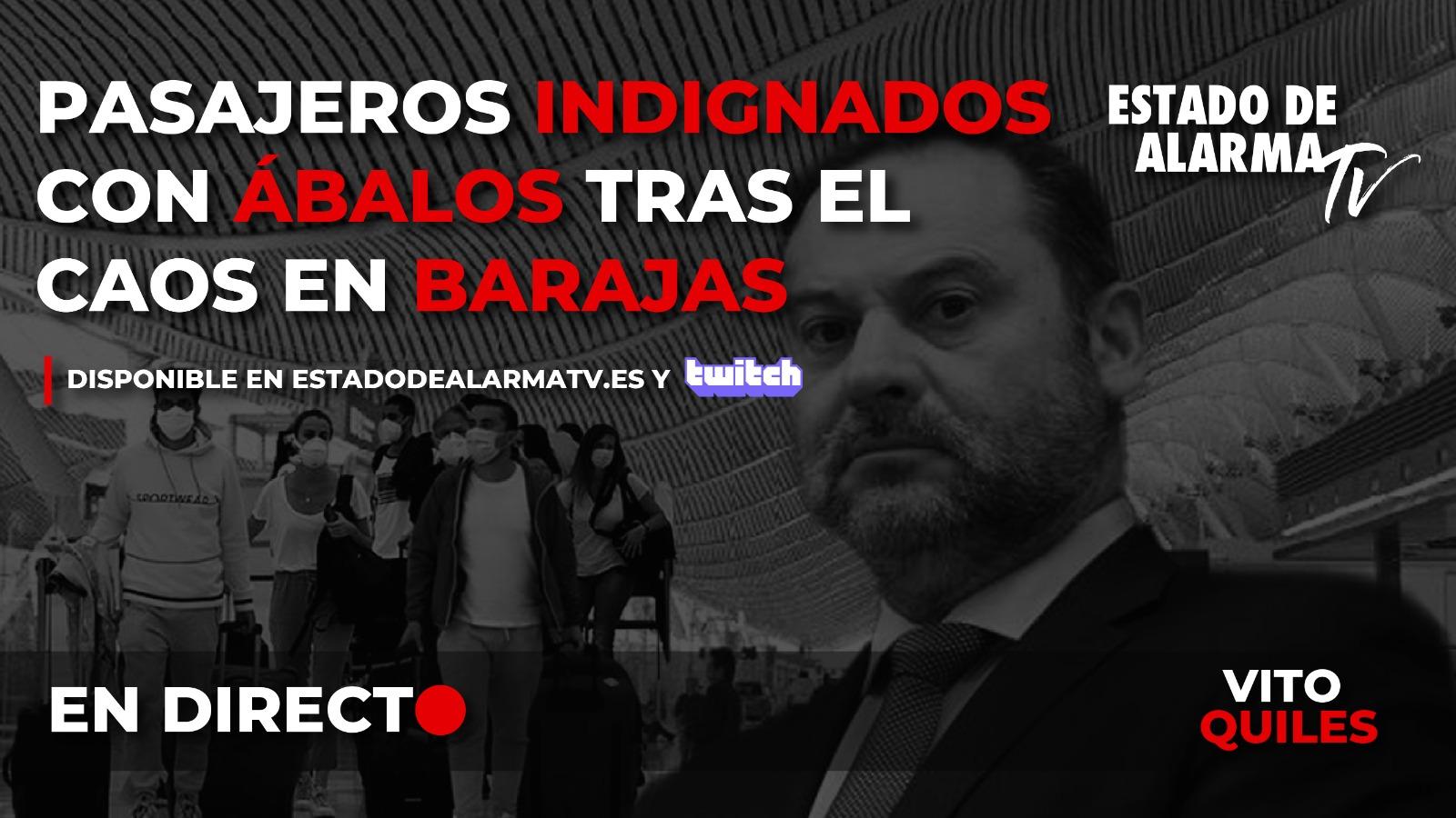EN DIRECTO | Pasajeros indignados con Ábalos tras el caos en Barajas con Vito Quiles