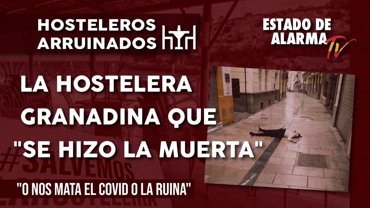 La HOSTELERA GRANADINA que 'se hizo la muerta': 'o nos mata el COVID o la RUINA'