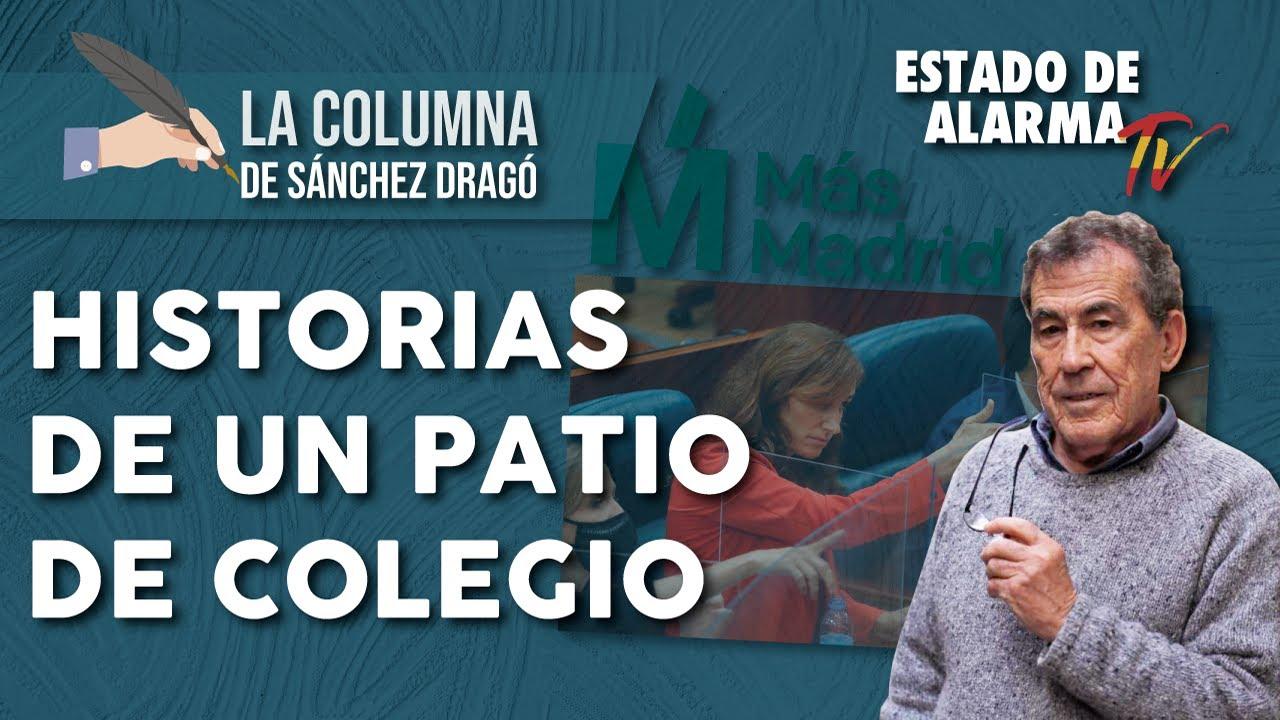 HISTORIAS de un PATIO de COLEGIO: La Columna de Sánchez Dragó
