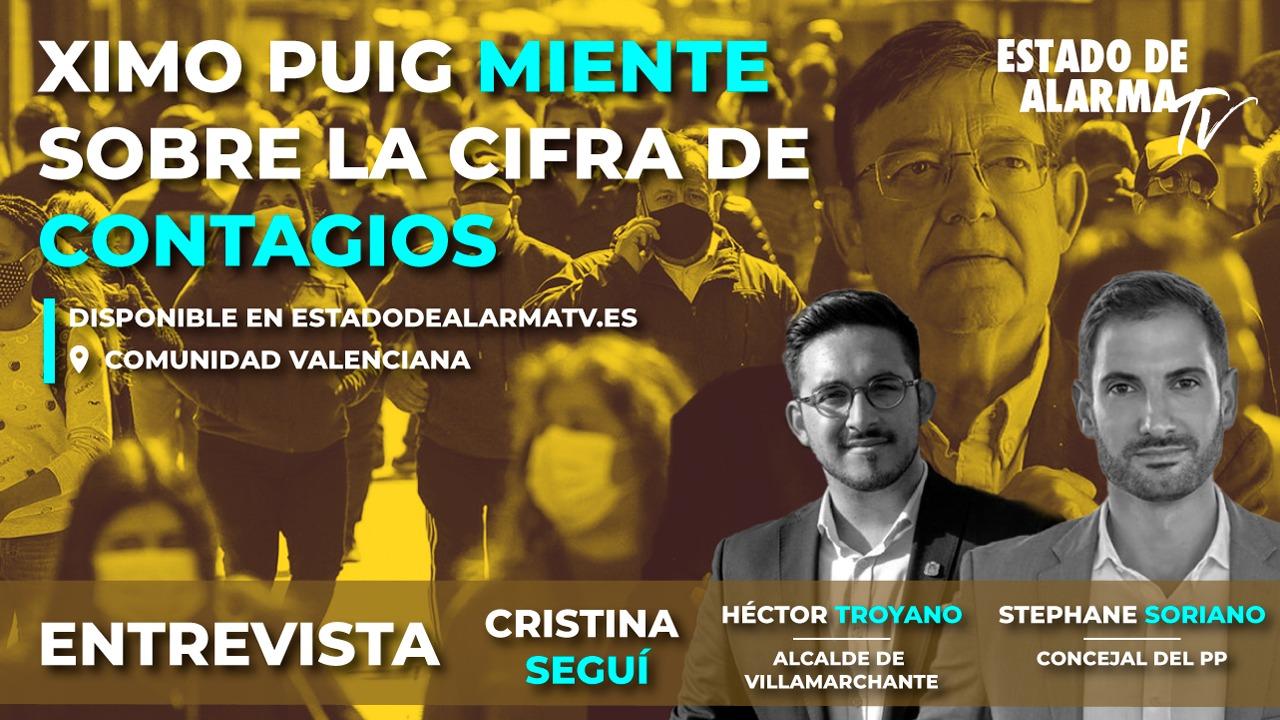 ENTREVISTA a HÉCTOR TROYANO, ALCALDE de VILLAMARCHANTE y ESTEPHAN SORIANO, CONCEJAL del PP. XIMO PUIG MIENTE sobre la CIFRA de CONTAGIOS