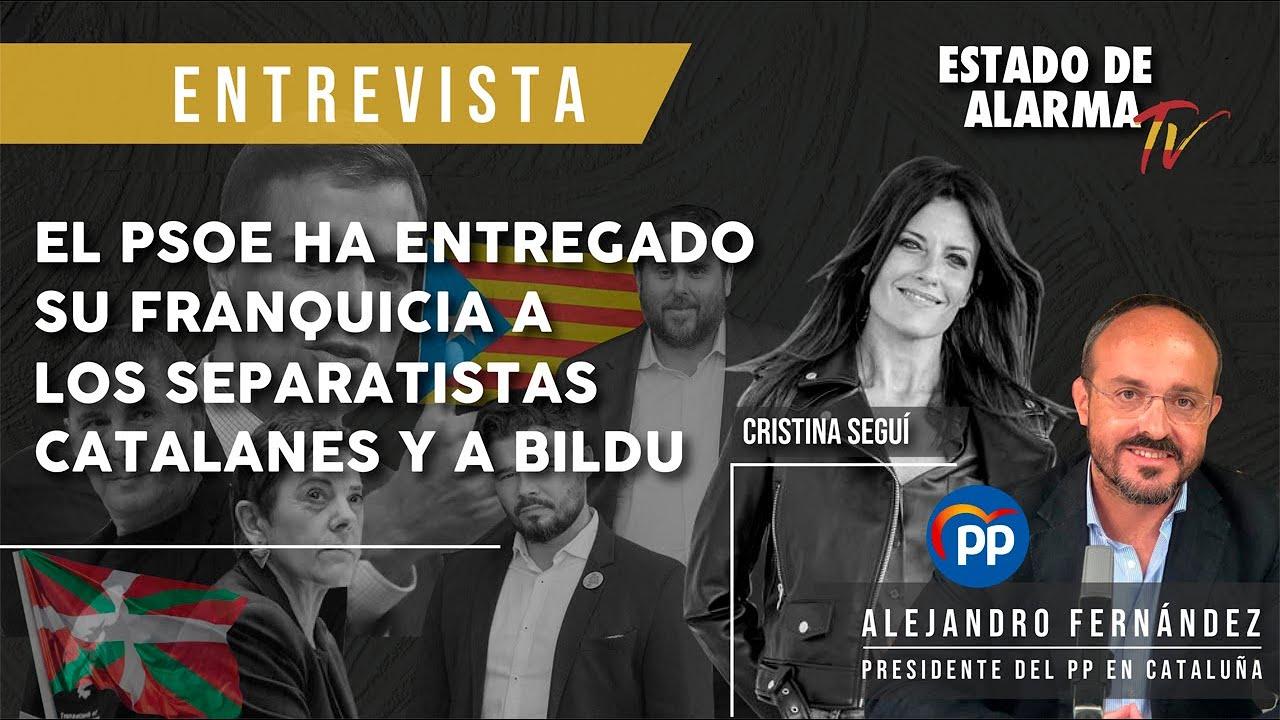 ALEJANDRO FERNÁNDEZ: el PSOE ha entregado su FRANQUICIA a los SEPARATISTAS CATALANES y a BILDU