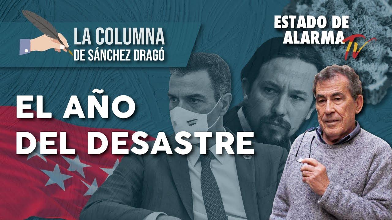 El AÑO del DESASTRE: La Columna de Sánchez Dragó