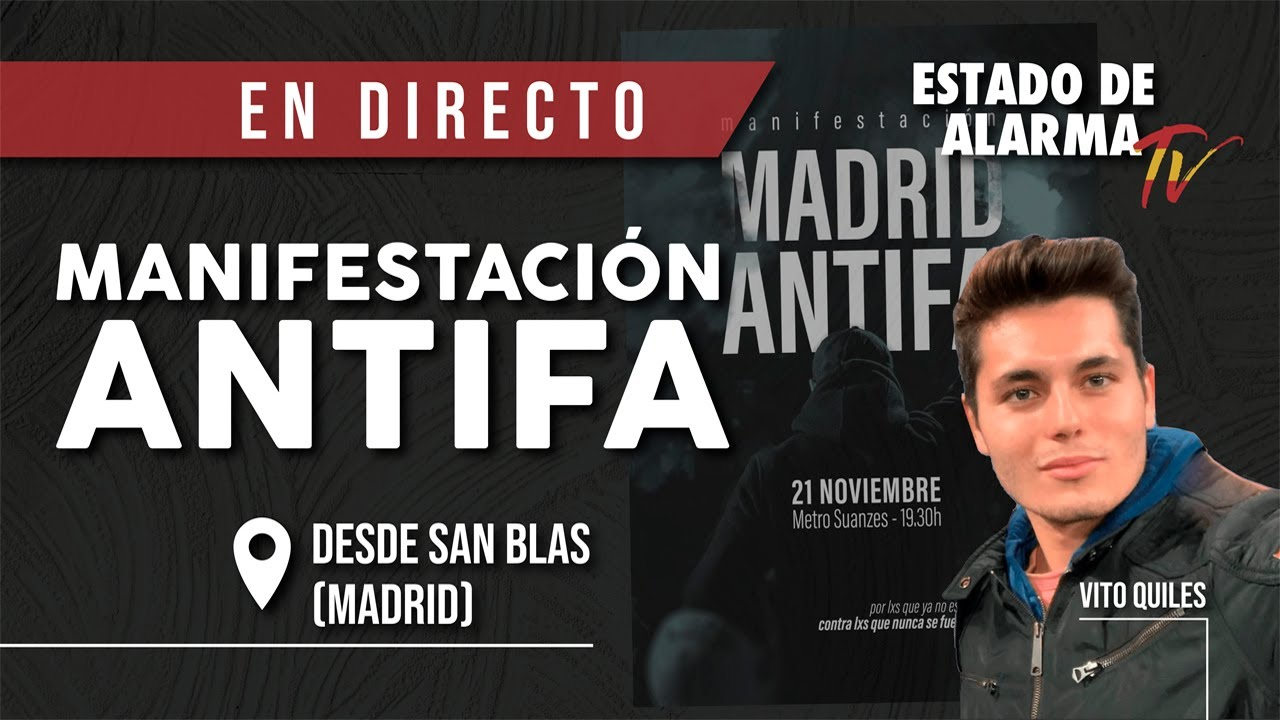 EN DIRECTO | Nos INFILTRAMOS en una manifestación ANTIFA desde San Blas (Madrid) con Vito Quiles