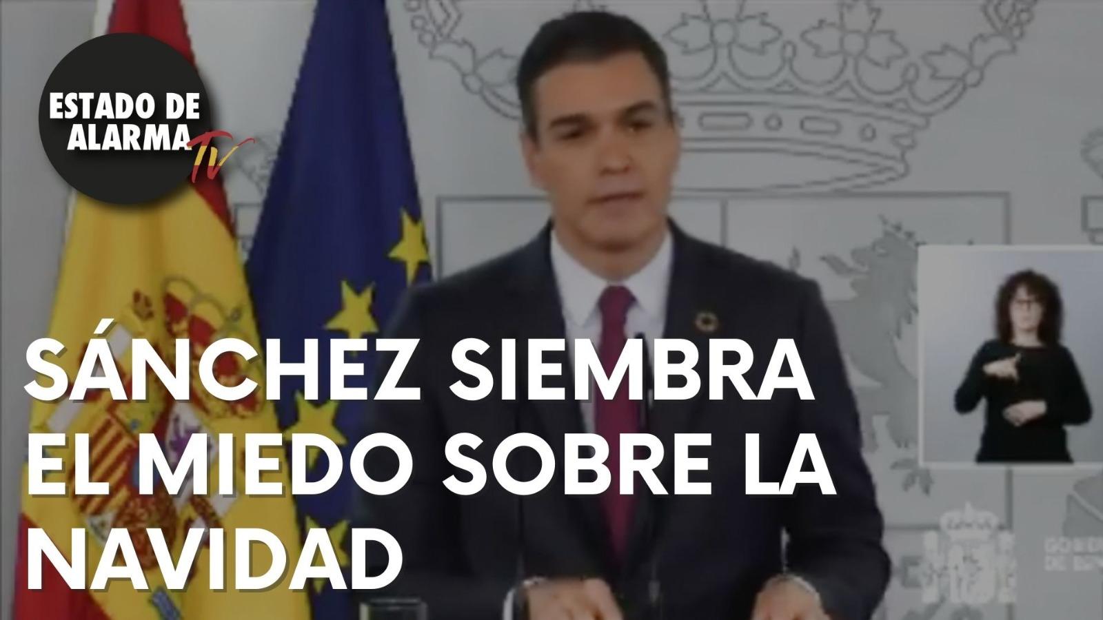 SÁNCHEZ comienza a atemorizar a los ESPAÑOLES y advierte que la NAVIDAD será a distancia