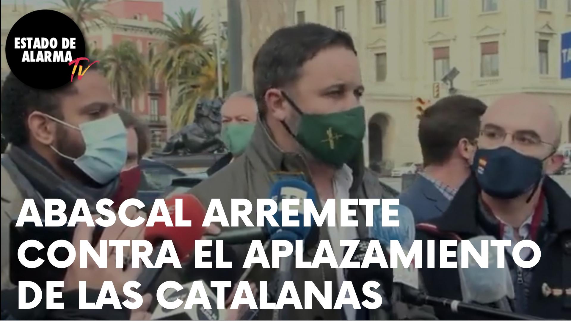 ABASCAL ARREMETE contra el APLAZAMIENTO ELECTORAL en CATALUÑA y ANUNCIA un RECURSO