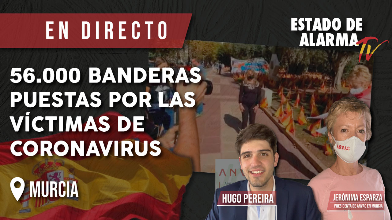 EN DIRECTO   Así ha AMANECIDO hoy MURCIA con 56.000 banderas en homenaje a las víctimas del COVID19