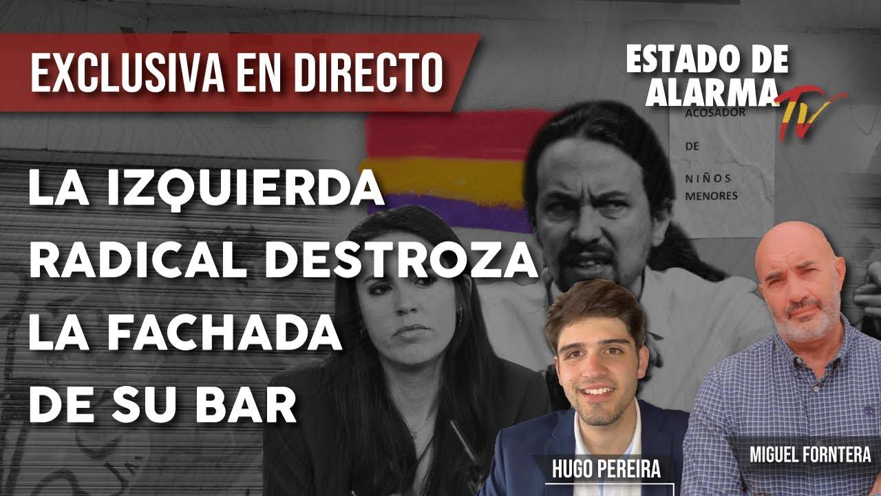 DIRECTO: ENTREVISTA a Miguel FRONTERA. La izquierda RADICAL DESTROZA la fachada de su BAR