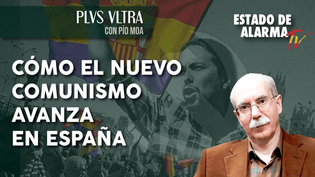 Cómo el Nuevo Comunismo avanza en España