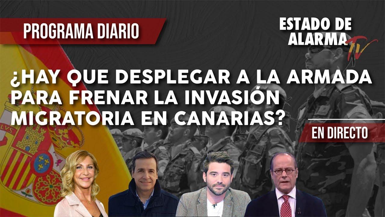 ¿Hay que DESPLEGAR a la ARMADA para FRENAR la INVASIÓN MIGRATORIA en CANARIAS?