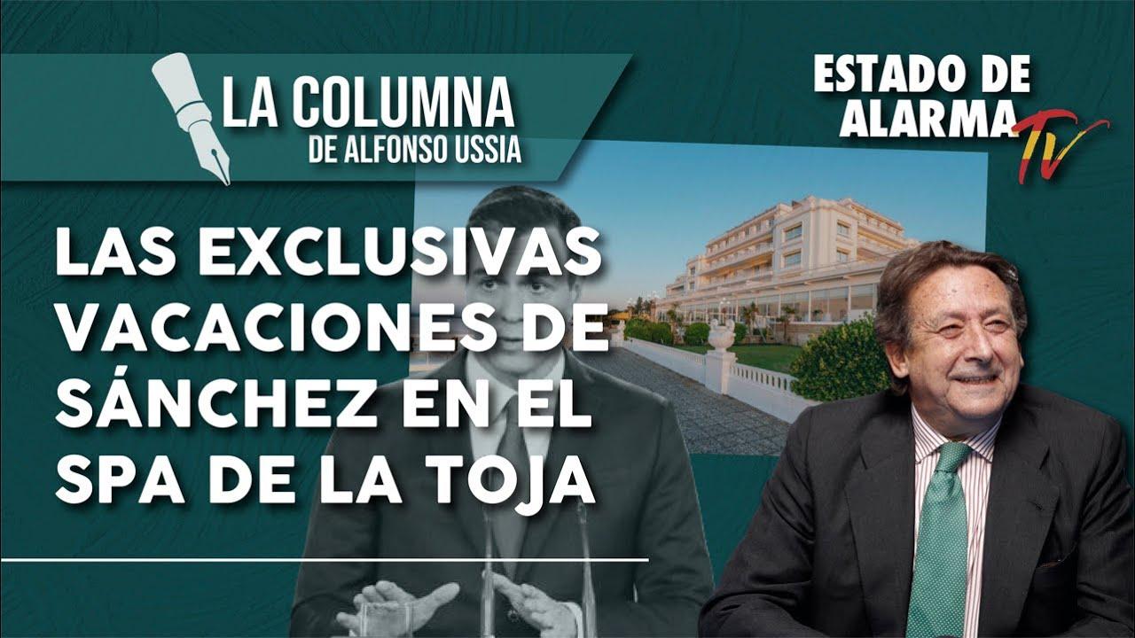 LAS EXCLUSIVAS VACACIONES DE SÁNCHEZ EN EL SPA DE LA TOJA